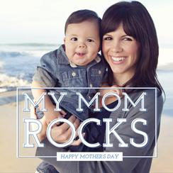 My Mom Rocks