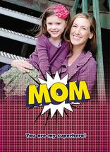 superhero Mom by Tami Warrington