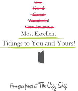 Most Excellent Tidings