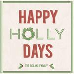 happy holly days by Whitney Maass