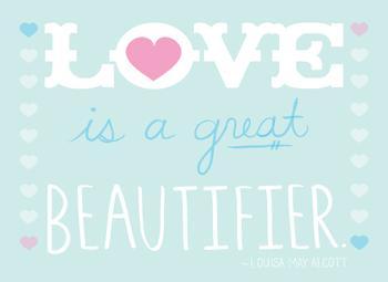 Love is a great beautifier.