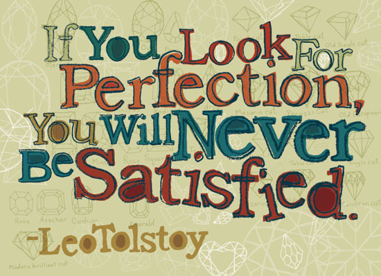 art prints - If you look for perfection, you will never be satisfied by Mitzie Testani