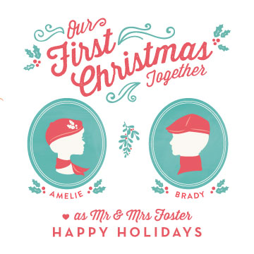 non-photo holiday cards - Our First Christmas Together by Lori Wemple