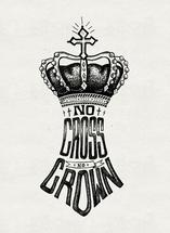 No Cross, No Crown by Jessica Rycheal