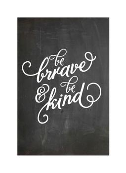 Kindness and Bravery