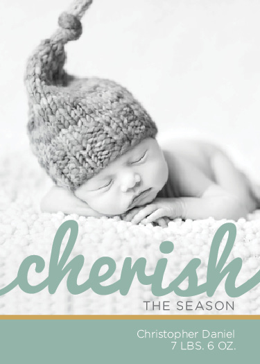 holiday photo cards - Cherish Your Baby by Joanna