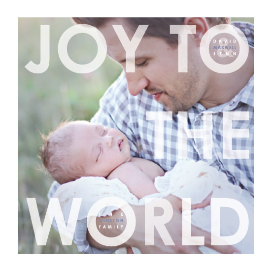 holiday photo cards - Joy to The World Baby by Josh Wintersteen