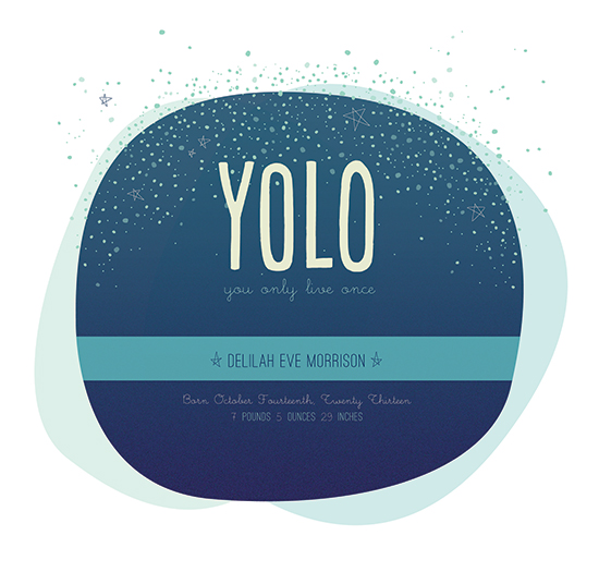 art prints - YOLO by Caitlin Rolls