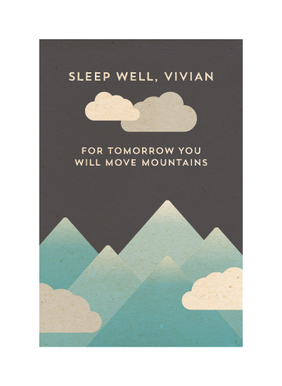 art prints - Sleep Well & Move Mountains by Malena Southworth