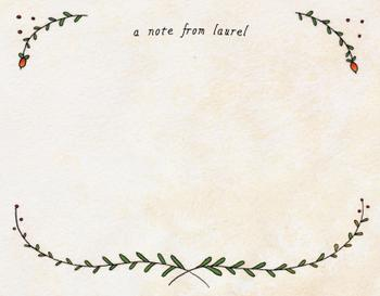A Note From Laurel