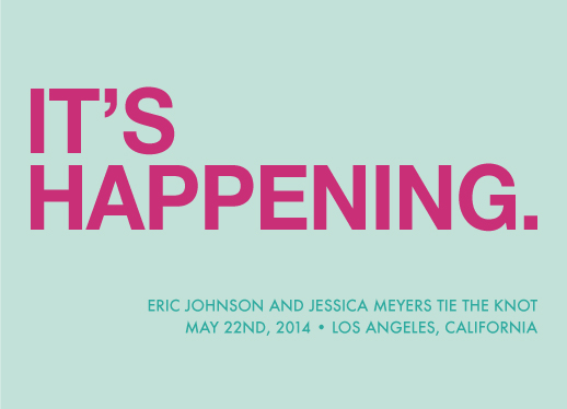 save the date cards - It's Happening by Matt Scauzillo