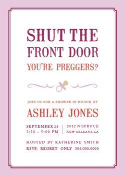 Shut the Front Door, You're Preggers!