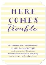 Here Comes Trouble by Roseville Designs