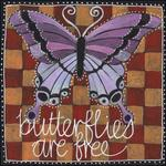 BUTTERFLIIES ARE FREE by Ellie Rose