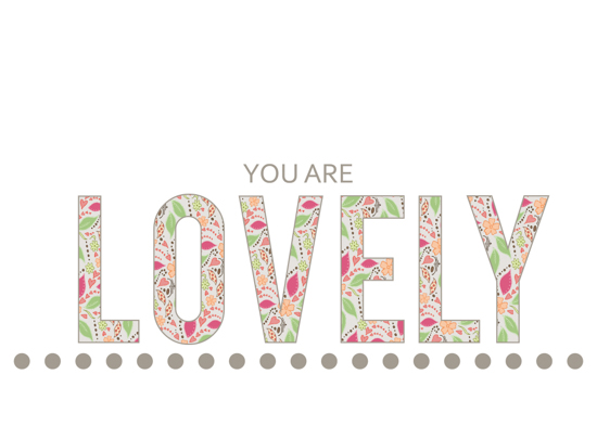 valentine's day - You Are Lovely by Erin Niehenke