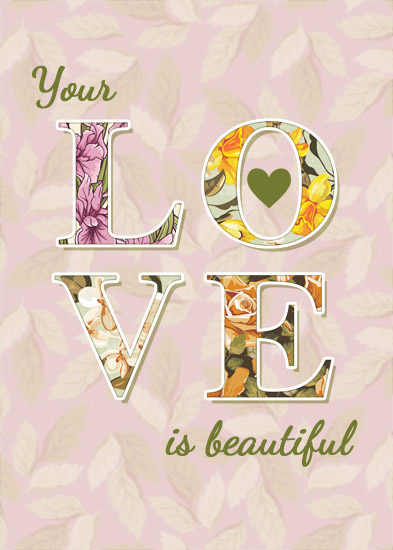 valentine's day - Your Love is Beautiful by Giovanna Santoni