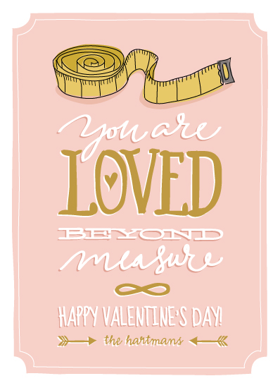 valentine's day - beyond measure by Guess What Design Studio
