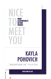 business cards - Acquaintance to Friend by Kayla Pohovich