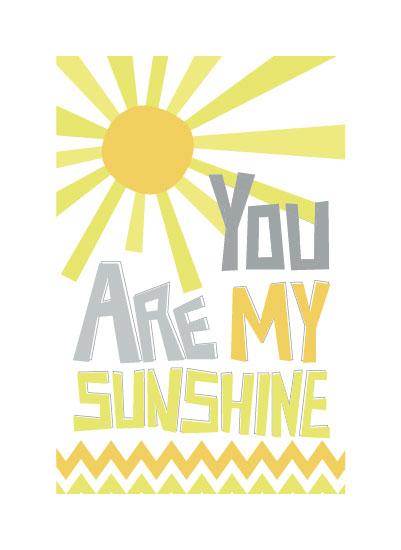 art prints - You Are My Sunshine by Linda Beach