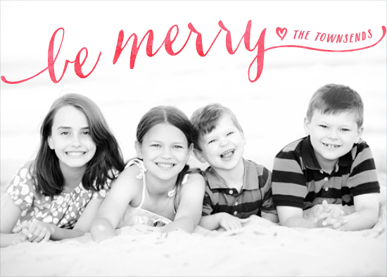 holiday photo cards - Be Merry Script by Hooray Creative