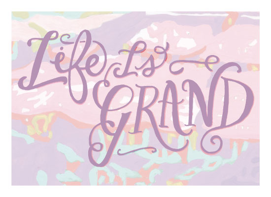 art prints - Life is Grand by Amanda Claybrook