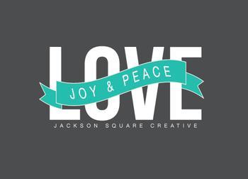 love, joy & peace