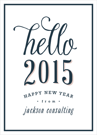 business holiday cards - Hello 2015 by Hooray Creative