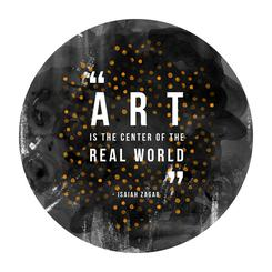 Art is the Center of the Real World