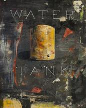 Water Tank by ALINA WELCH