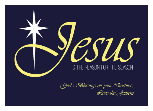 non-photo holiday cards - Jesus is the Reason by Sarah R. Petersen