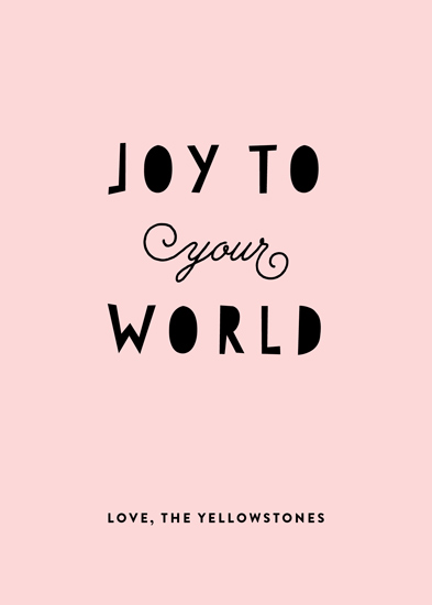 non-photo holiday cards - Joy to Your World by Genna and Cara