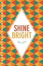 Shine Bright This Year by Audrey Kuskowski