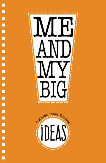 journals - Me and My Big Ideas by Kerry Angeles