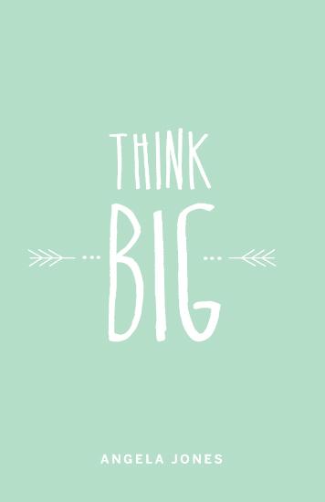 journals - Think Big by Melissa DiRenzo