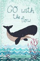 Go With The Flow by Yvette Slaney