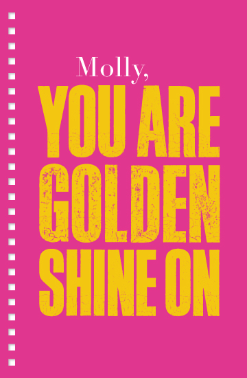 journals - You are golden, shine on! by Molly Leonard