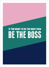 Be The Boss by Melissa DiRenzo