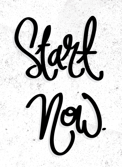 art prints - Start Now by Eliza Cerdeiros