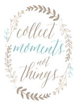 Collect Moments by Shelley Ruffing
