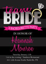 Team Bride Bachelorette... by Katelyn