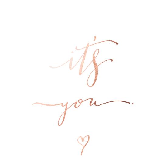 valentine's day - It's Always Been You by HOOKED Calligraphy