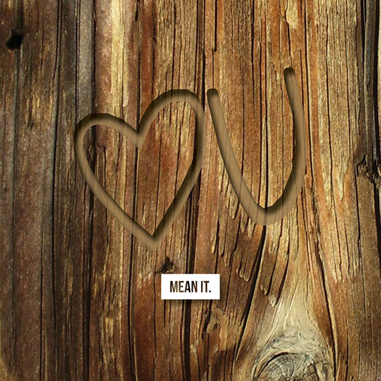 valentine's day - Love You, Mean It. by Carrie Krebbeks
