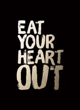 Eat Your Heart Out by Gillian Rhodes