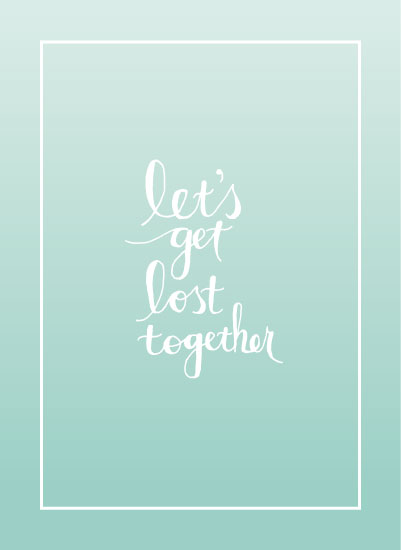 art prints - Let's Get Lost Together by Cindy Lackey