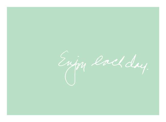 art prints - Enjoy Each Day by Letter19Design