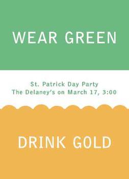Wear Green Drink Gold