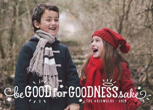 holiday photo cards - Goodness sake by Anne Holmquist
