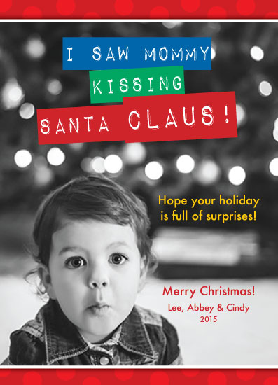 holiday photo cards - I saw mommy kissing Santa by April Lammers