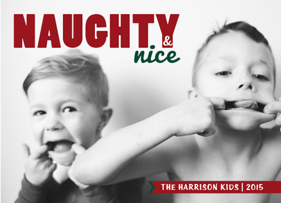 holiday photo cards - Naughty, but Nice Kids by Marlie Renee