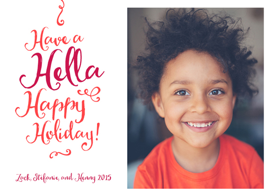 holiday photo cards - Hella Happy by Karen P.